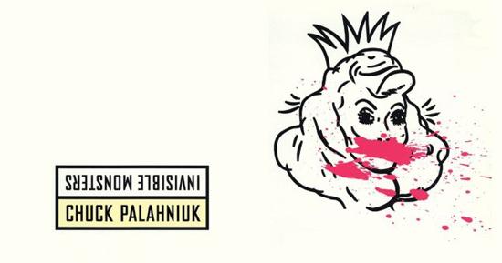 Chuck Palahniuk: Nevidljiva čudovišta