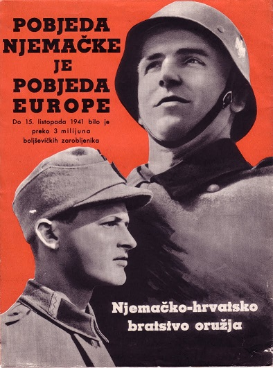 Hrvatska Legija Croatian volunteers foreign Wehrmacht Nazi Ante Pavelic propaganda poster