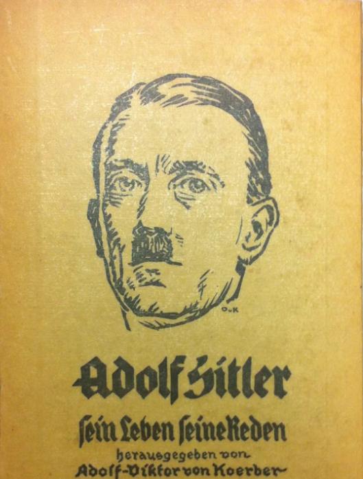 Adolf Hitler - Sein Leben Seine Reden